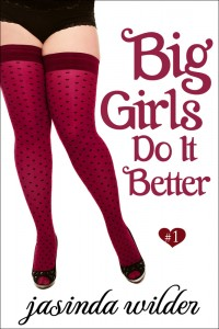 Big Girls Better Jasinda Wilder