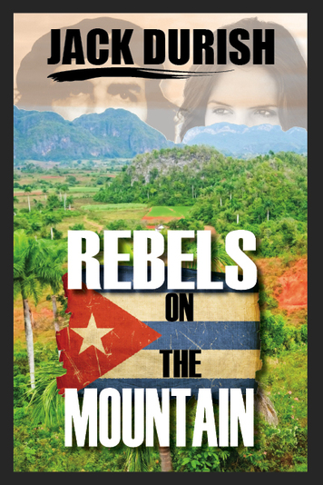 Rebels in the Mountain Jack Durish