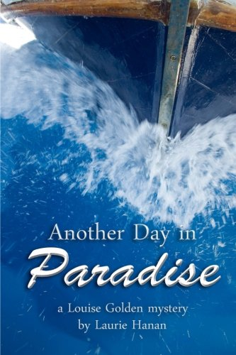Laurie Hanan Another Day in Paradise