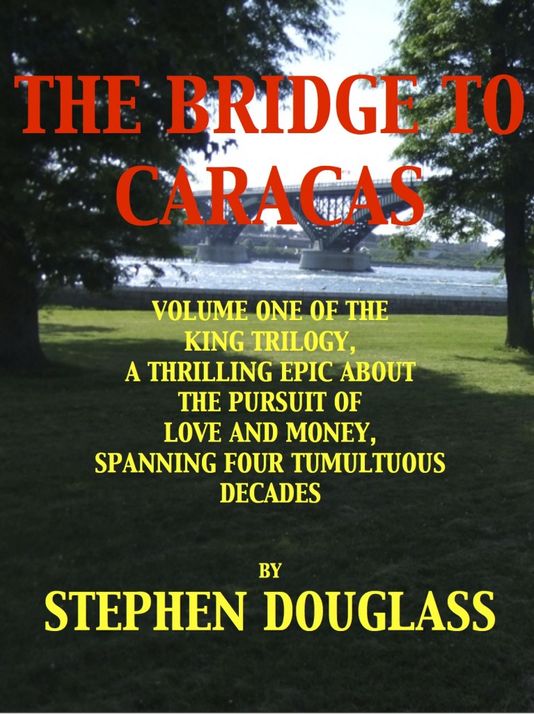 The Bridge to Caracas Stephen Douglass