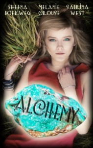 Alchemy SHEENA BOEKWEG MELANIE CROUSE AND SABRINA WEST fantasy novel