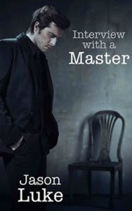 Interview with a Master Jason Luke erotica