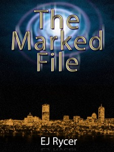 The Marked File EJ RYCER