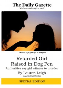 Why You Must Read Lauren Leighs Retarded Girl Raised In Dog Pen