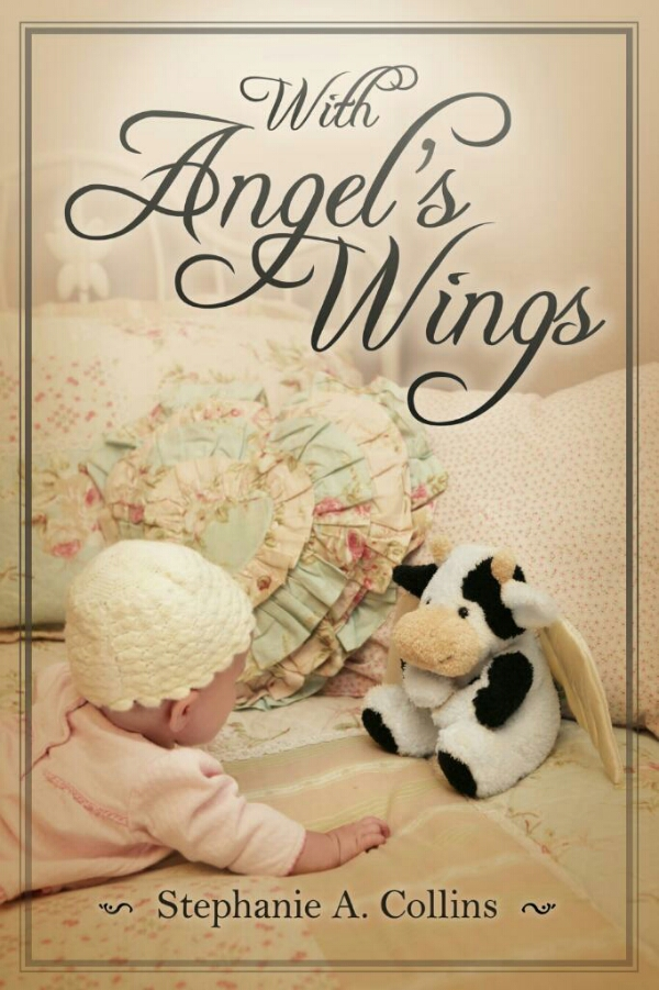 With Angels Wings Stephanie Collins
