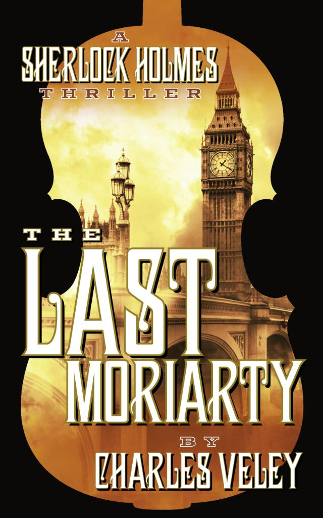 SHERLOCK HOLMES The Last Moriarty