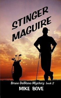 Why You Must Read Mike Boves Stinger Maguire