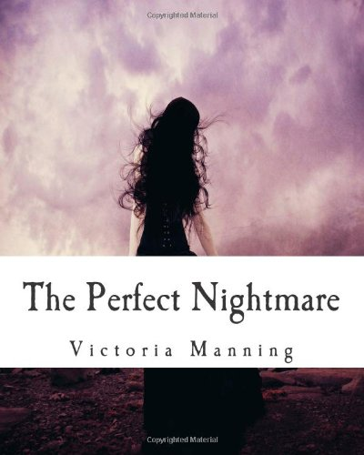 The Perfect Nightmare Victoria Manning
